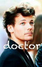 doctor // louis tomlinson (Opowieść zakończona) by niallxxbutterfly