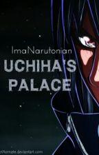 Uchiha Palace Book 1 (Sasuke)  by ImaNarutonian