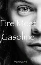 Fire Meet Gasoline [h.s.] by Martina94T