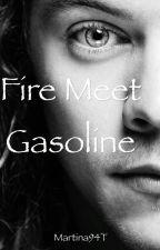 Fire Meet Gasoline [h.s.] by Martina94T