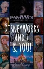 Disneyworks and I (And YOU!) by JellyBeanPaws