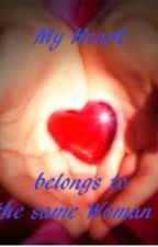 """""""My Heart Belongs to the Same Woman"""" (KIMXI) by celleen"""