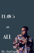 Flaws & All || Chris Brown &a Beyoncé  by JayCaprio
