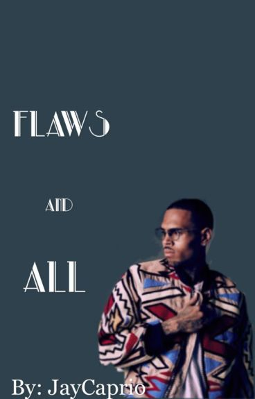 Flaws & All