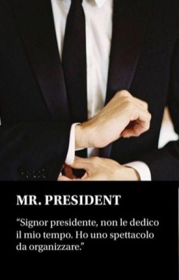 Mr. President || Calum Hood