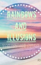 Rainbows And Illusions.... by stereotypical_me