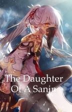 The Daughter of a Sanin by BandgirlSam