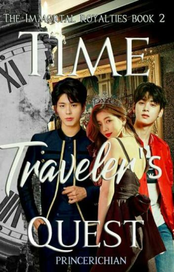 Time Traveler's Quest | The Immortal Royalties Book 2