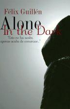 Alone: In the Dark © by _eldelagorra