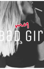 my bad girl by edjsunako