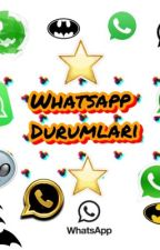 Whatsapp Durumları by SudeNurGrcan