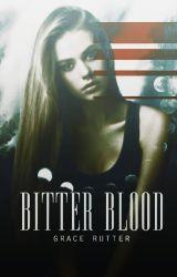 Bitter Blood (BBi) by ShadowSung