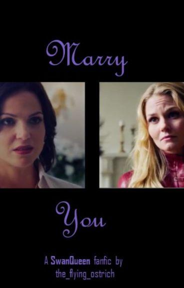 Marry You(SwanQueen)