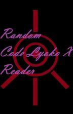 Random Code lyoko x Reader by LittleDemonChild