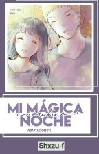 Mi mágica noche ||Naruhina|| |One-short| by fansnaruhina_love