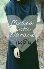 Muara Cinta Natalie by NoorInTheDark