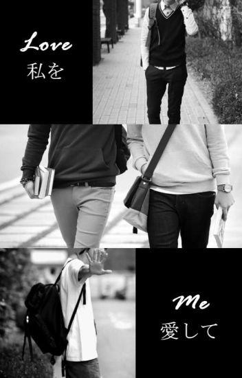 Love Me! [Yaoi]