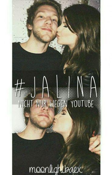 #jalina Nicht nur wegen YouTube!