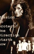 Mission to Protect One Direction Starts Now by LOUIS_BIG_BUM