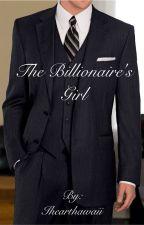 The Billionaire's Girl by Ihearthawaii