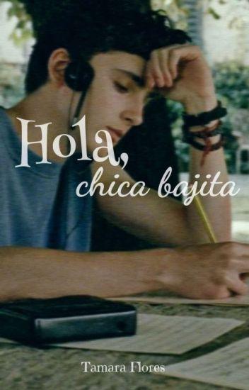Hola, chica bajita