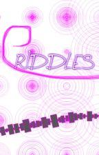 RIDDLES by BirchyTheHappyPotter