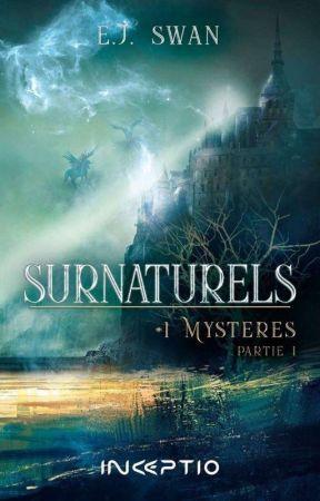 Surnaturels Tome 1 : Mystères. [Terminé] by pitchounette-elo