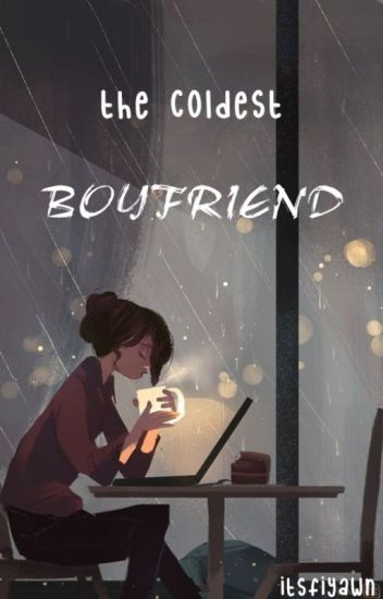 The Coldest Boyfriend[NASIONAL BEST SELLER]
