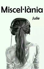 Miscel·lània by julie_relats