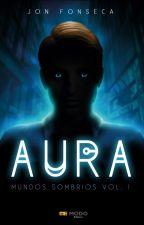Aura by JonFonseca
