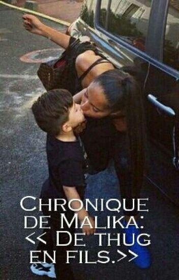 Chronique de Malika : << De thug en fils.>>