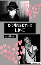 Connected Love (Fall out boy fanfic) by harley1975joke