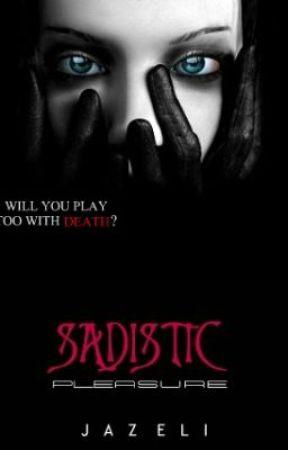 Sadistic Pleasure by JazEli