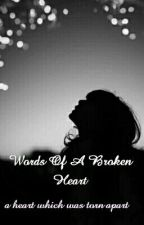 Words of a broken heart (poetry) by born_crazy