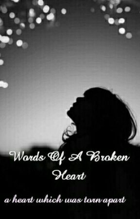 Words Of A Broken Heart Poetry Things I Never Said