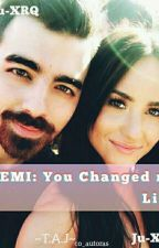 Jemi: You Changed My Life by Ju-XRQ