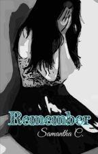 Remember by smcroatti