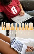 Chatting {Styles} by xxOnlyaDirectionxx