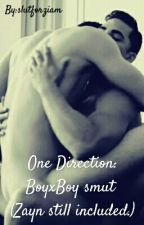 One Direction: BoyxBoy smut (Zayn still included.) by slutforziam