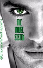 The House System by EmbraceWhatHappens