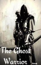 The Ghost Warrior [Legolas/Thranduil Fan Fic] by Zelinith