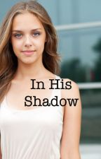 In His Shadow: A Percy Jackson Fan Fiction by LC_Speers