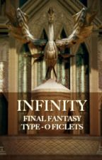 Infinity - Final Fantasy Type-0 Ficlets by AgitoinFinis