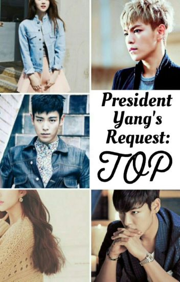 President Yang's Request: T.O.P
