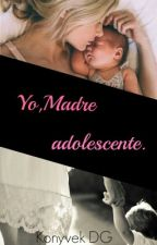 Yo,Madre Adolescente. by KonyvekDG