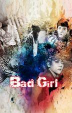 Bad Girl (KAI [EXO] y tu) [ADAPTADA] by CamPaoSS