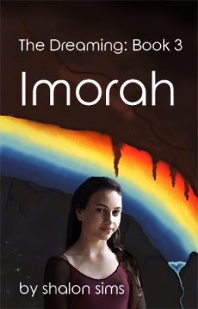 The Dreaming: Imorah (Book 3) by shalonsims