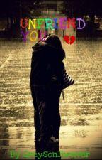 Unfriend You by Greyson_1D