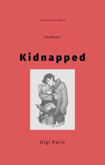 Kidnapped (Percy Jackson Fanfiction) - Gigi Paris - Wattpad
