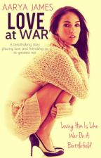 Love At War by Angel_lady139